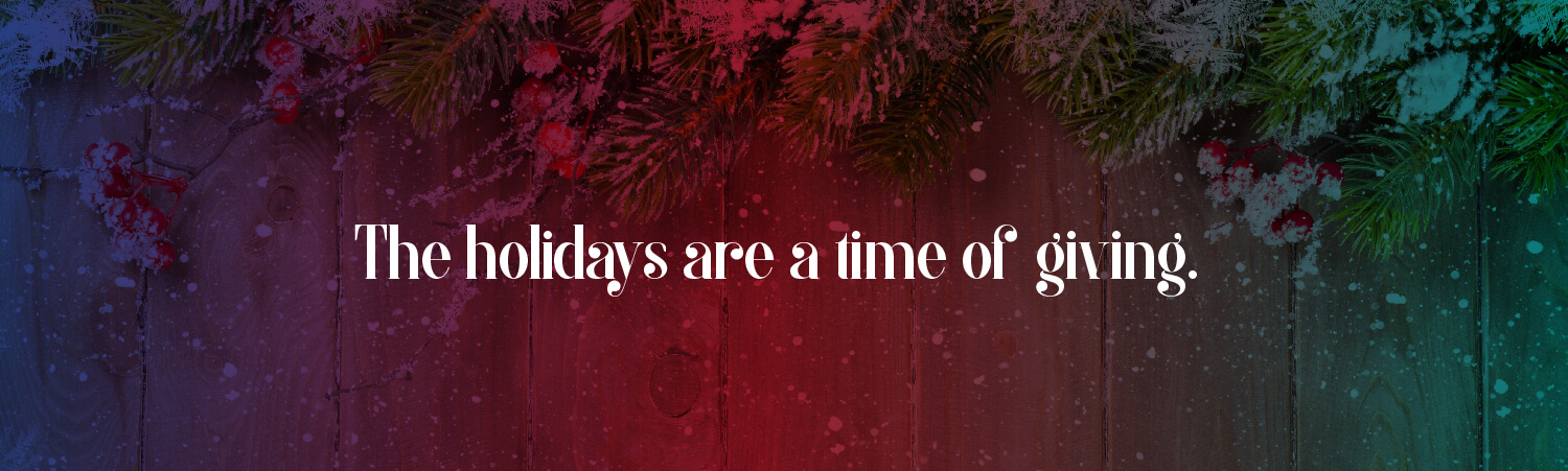 holidays-are-a-time-of-giving