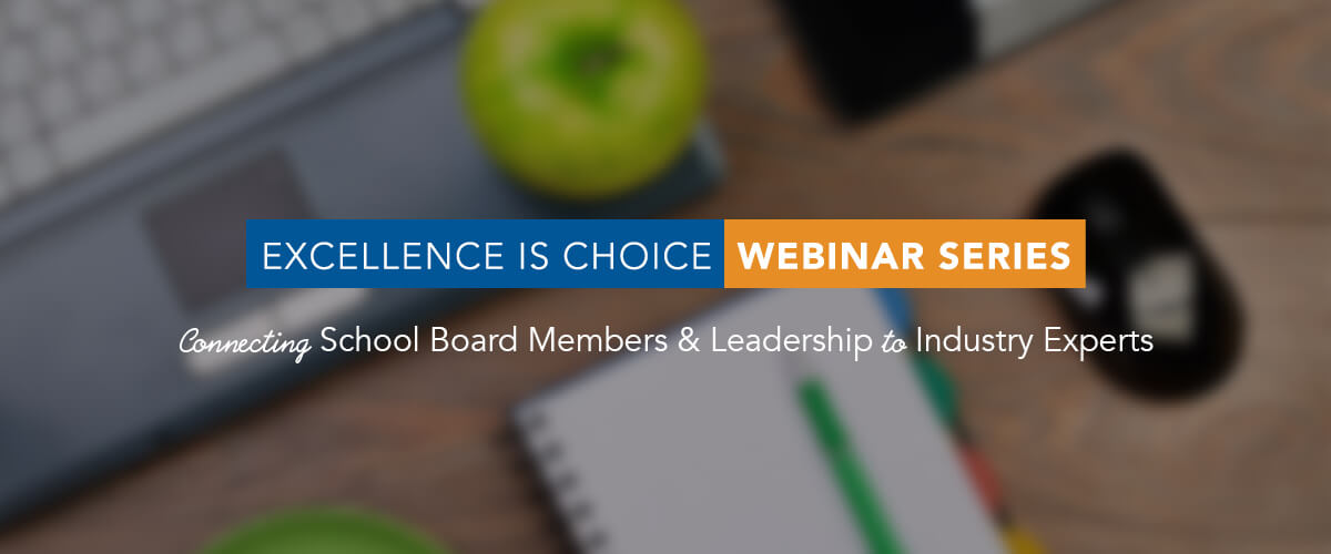 choice-schools-associates-webinar-series