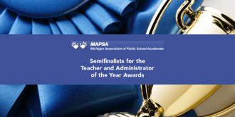 Semifinalist for the Teacher and Administrator of the Year Awards
