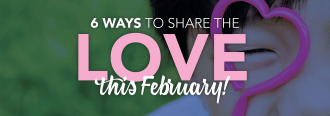 6 ways to share the love this Feb