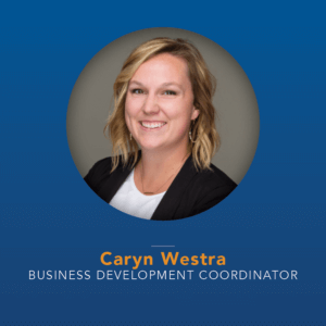 Caryn Westra - Business Development Coordinator