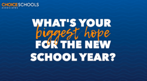 What's Your Biggest Hope for the New School Year?